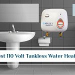 Best 110 Volt Tankless Water Heater - Reviews For 2021